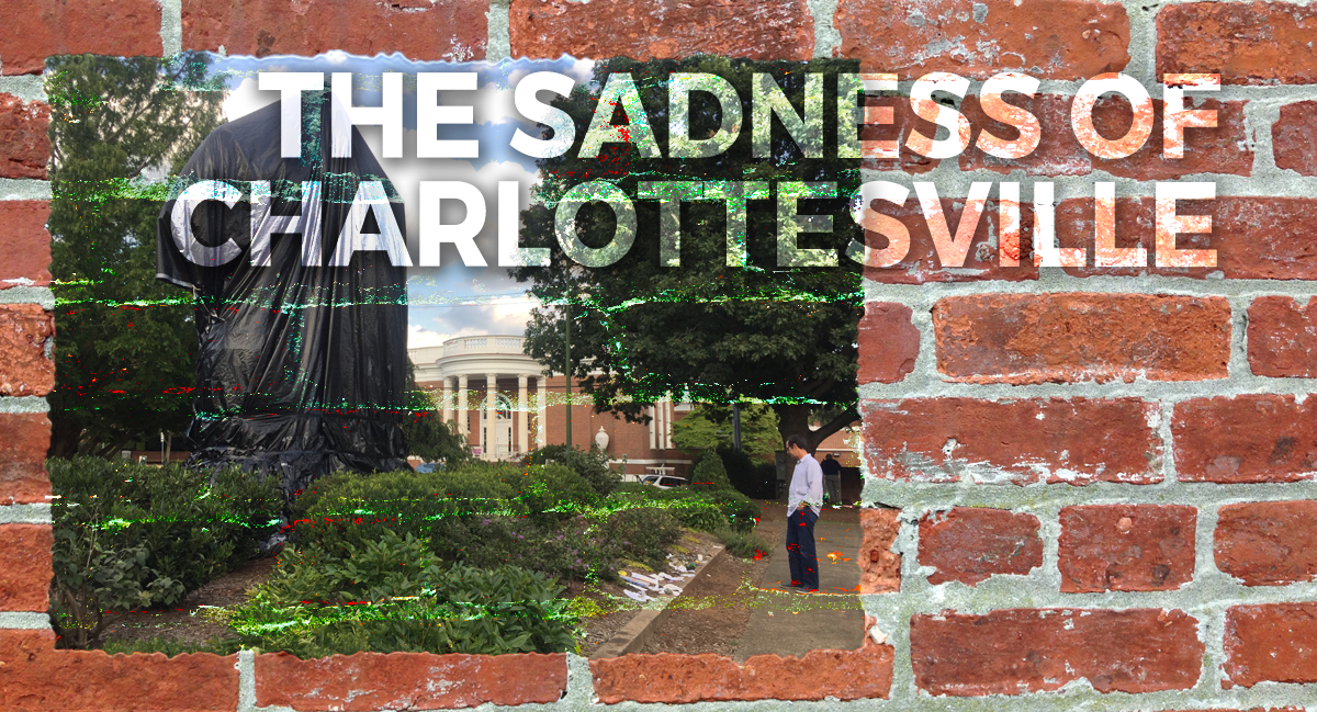 The Sadness of Charlottesville