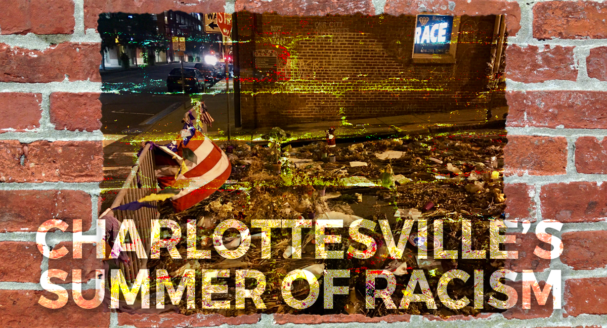 Charlottesville's Summer of Racism